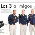 25 REPORTAJES MEMORABLES: LOS 3 AMIGOS (2)