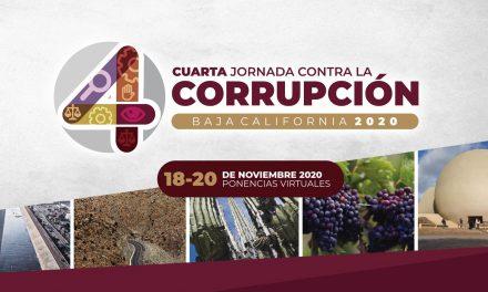 CUARTA JORNADA CONTRA LA CORRUPCIÓN EN BC