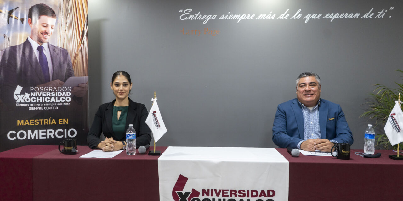 LLEGA MAESTRÍA EN COMERCIO DE UNIVERSIDAD XOCHICALCO